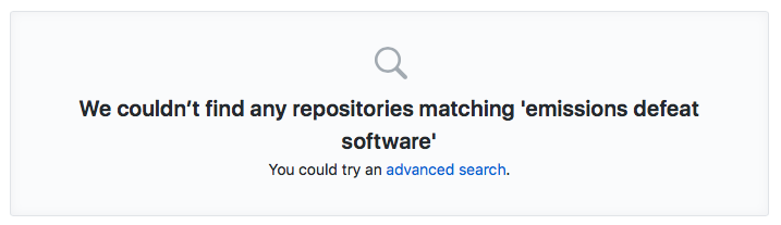 "A picture of GitHub search results that says ""We couldn't find any repositories matching emissions defeat software"""